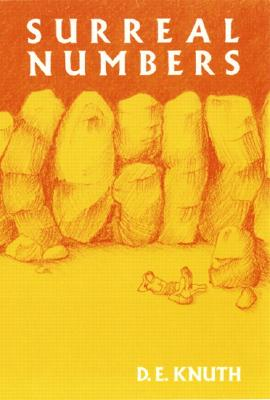 Surreal Numbers - Knuth, D E, and Knuth, Donald Ervin