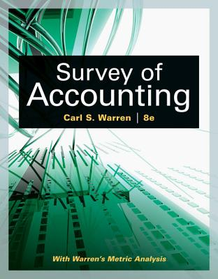Survey of Accounting - Warren, Carl S, Dr.