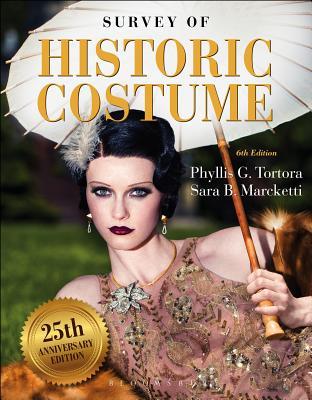 Survey of Historic Costume: Studio Access Card - Tortora, Phyllis G, and Marcketti, Sara B