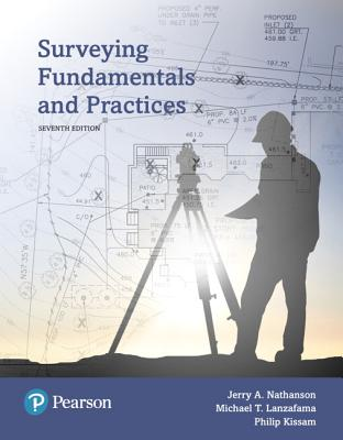 Surveying Fundamentals and Practices - Nathanson, Jerry A., and Lanzafama, Michael T., and Kissam, Philip C.