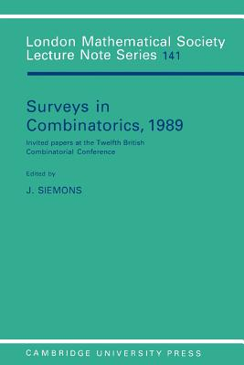 Surveys in Combinatorics, 1989 - Siemons, Johannes (Editor)