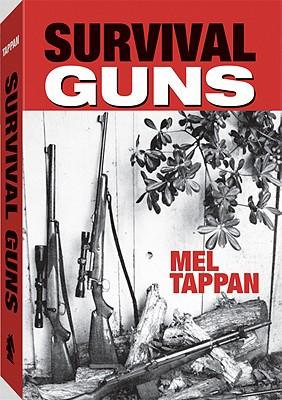 Survival Guns - Tappan, Mel