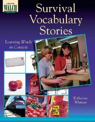Survival Vocabulary Stories: Learning Words in Context - Whitten, Katherine