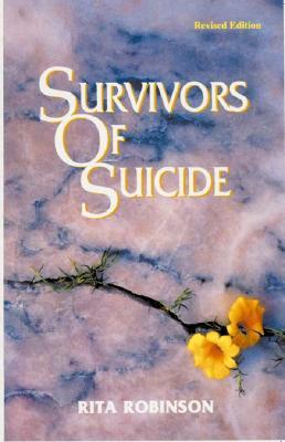 Survivors of Suicide - Robinson, Rita