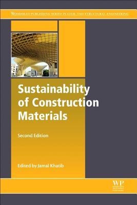 Sustainability of Construction Materials - Khatib, Jamal (Editor)