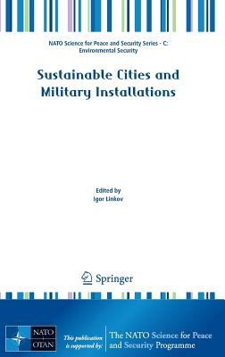 Sustainable Cities and Military Installations - Linkov, Igor (Editor)
