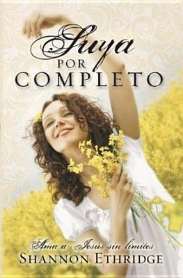Suya Por Completo - Ethridge, Shannon