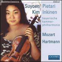 Suyoen Kim Performs Mozart & Hartmann - Suyoen Kim (violin); Bayerische Kammerphilharmonie; Pietari Inkinen (conductor)