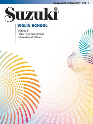 Suzuki Violin School, Vol 8: Piano Acc. - Suzuki, Shinichi