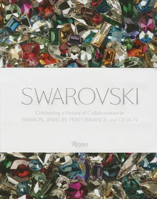 Swarovski: Fashion, Performance, Jewelry and Design - Swarovski, Nadja