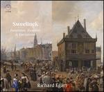 Sweelinck: Fantasias, Toccatas & Variations
