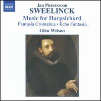 Sweelinck: Music for harpsichord - Glen Wilson (piano)