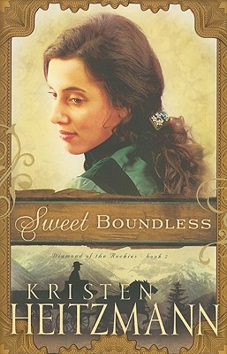 Sweet Boundless - Heitzmann, Kristen