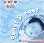 Sweet Dreams [Kidzup]