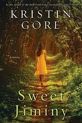 Sweet Jiminy - Gore, Kristin