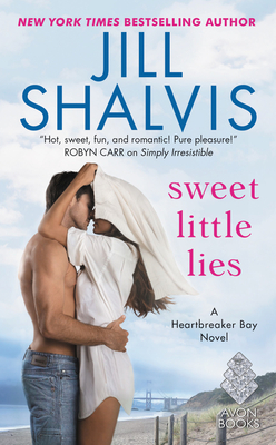 Sweet Little Lies - Shalvis, Jill