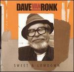 Sweet & Lowdown