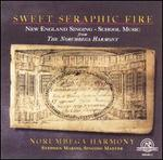 Sweet Seraphic Fire