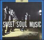 Sweet Soul Music: 1967 - Various Artists