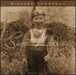 Sweet Warrior - Richard Thompson