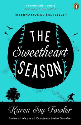 Sweetheart Season - Fowler, Karen Joy
