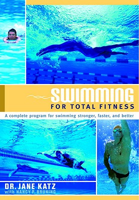 Swimming for Total Fitness: A Progressive Aerobic Program - Katz, Jane, Dr.