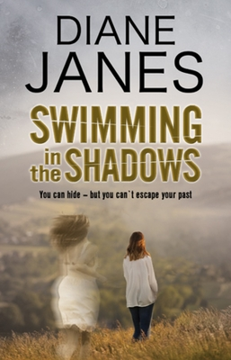 Swimming in the Shadows: A contemporary romantic suspense - Janes, Diane