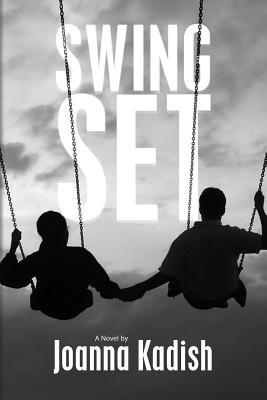 Swing Set - Kadish, Joanna