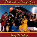 Swing 'Til Ya Drop