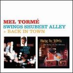 Swings Shubert Alley/Back in Town
