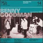 Swiss Radio Days Jazz Series Vol. 14: Benny Goodman Lausanne 1950