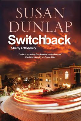 Switchback: A San Francisco Mystery - Dunlap, Susan