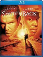 Switchback [Blu-ray]