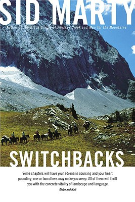 Switchbacks: True Stories from the Canadian Rockies - Marty, Sid