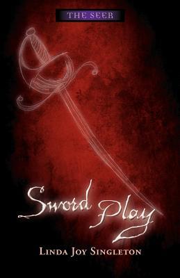 Sword Play - Singleton, Linda Joy