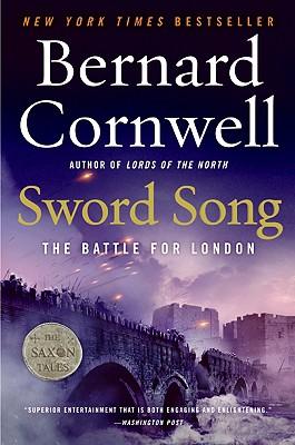 Sword Song: The Battle for London - Cornwell, Bernard