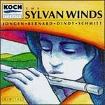 Sylvan Winds: Jongen; Bernard; D'Indy; Schmitt