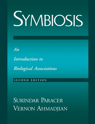 Symbiosis: An Introduction to Biological Associations - Paracer, Surindar