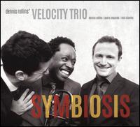 Symbiosis - Dennis Rollins' Velocity Trio