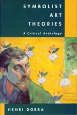 Symbolist Art Theories - Dorra, Henri