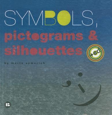 Symbols, Pictograms & Silhouettes - Aymerich, Marta