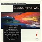 Symphonic Music of Cesar Franck