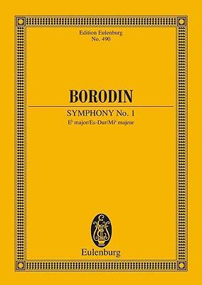 Symphony No. 1 in E-Flat Major: Study Score - Borodin, Alexander (Composer)