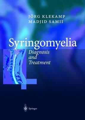 Syringomyelia: Diagnosis and Treatment - Klekamp, Joerg