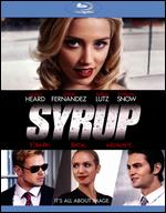 Syrup [Blu-ray] - Aram Rappaport