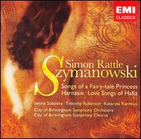 Szymanowski: Harnasie; Orchestral Songs - Iwona Sobotka (soprano); Katarina Karnéus (mezzo-soprano); Timothy Robinson (tenor);...