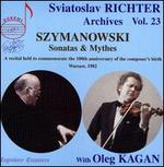 Szymanowski: Sonatas & Mythes