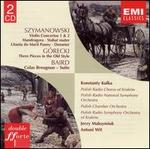 Szymanowski: Violin Concertos Nos. 1 & 2; Mandragora; Stabat mater; Litania do Marii Panny; Demeter