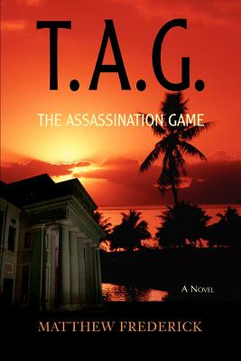 T.A.G.: The Assassination Game - Frederick, Matthew