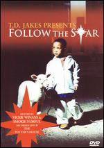 T.D. Jakes: Follow the Star